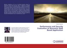 Bookcover of Performance and Security Evaluation of Biometric Web Based Application