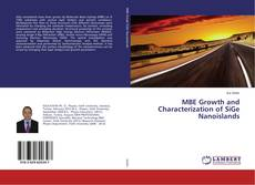 Bookcover of MBE Growth and Characterization of SiGe Nanoislands