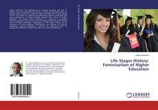 Life Stages History: Feminization of Higher Education kitap kapağı