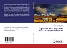 Buchcover von Implementation of pasture land planning in Mongolia