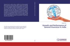 Borítókép a  Growth and Performance of General Insurance In india - hoz