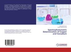 Bookcover of Spectrophotometric Determination of Copper and Vanadium
