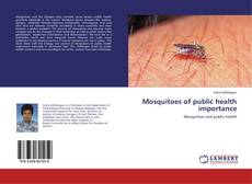 Bookcover of Mosquitoes of public health importance