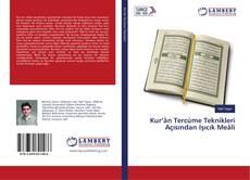 Portada del libro de Kur'ân Tercüme Teknikleri Açısından Işıcık Meâli