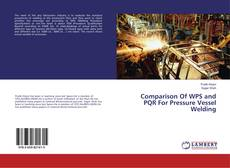 Bookcover of Comparison Of WPS and PQR For Pressure Vessel Welding