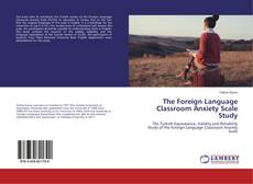 Обложка The Foreign Language Classroom Anxiety Scale Study