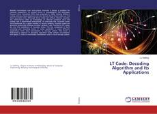Bookcover of LT Code: Decoding Algorithm and Its Applications