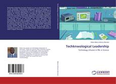 Bookcover of Techknwological Leadership