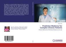 Bookcover of Predictive Medicine for Complex Chronic Patients