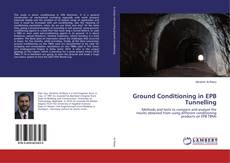 Bookcover of Ground Conditioning in EPB Tunnelling