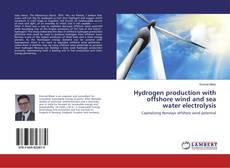 Обложка Hydrogen production with offshore wind and sea water electrolysis