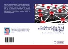 Bookcover of Prediction of Vibrations & Cutting force of single point cutting tool