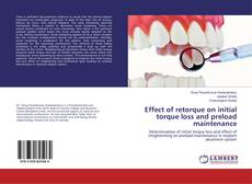 Bookcover of Effect of retorque on initial torque loss and preload maintenance