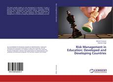 Borítókép a  Risk Management in Education: Developed and Developing Countries - hoz