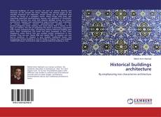 Bookcover of Historical buildings architecture
