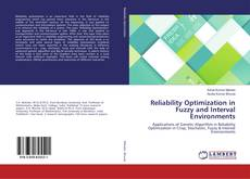 Copertina di Reliability Optimization in Fuzzy and Interval Environments