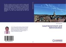 Bookcover of Local Government and Administration