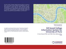Copertina di GIS based College Information System for University of Pune