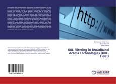 Bookcover of URL Filtering in BroadBand Access Technologies (URL-FiBat)