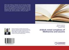 Copertina di d-block metal complexes of Methionine and Leucine