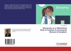 Bookcover of Discounts as a Marketing Tool in Fashion E-commerce (Russia & Sweden)