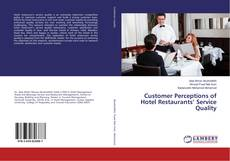Bookcover of Customer Perceptions of Hotel Restaurants' Service Quality
