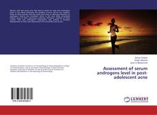 Bookcover of Assessment of serum androgens level in post-adolescent acne