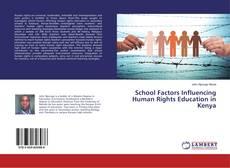 Bookcover of School Factors Influencing Human Rights Education in Kenya