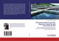 Buchcover von Threonine affects growth, digestive capacity and immunity of fish