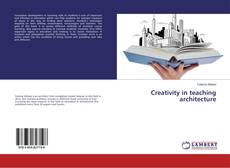 Обложка Creativity in teaching architecture