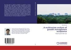 Borítókép a  A multivariate analysis of growth management acceptance - hoz