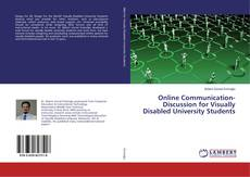 Обложка Online Communication-Discussion for Visually Disabled University Students