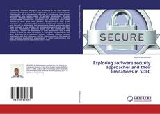 Обложка Exploring software security approaches and their limitations in SDLC