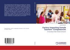 Bookcover of Factors Impacting Female Teachers' Competencies
