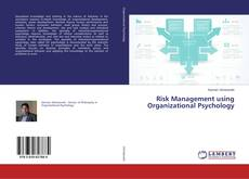 Bookcover of Risk Management using Organizational Psychology