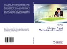 Copertina di Science of Project Monitoring and Evaluation