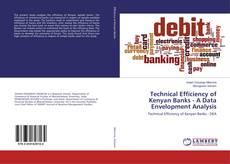 Bookcover of Technical Efficiency of Kenyan Banks - A Data Envelopment Analysis