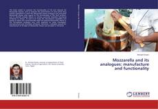 Bookcover of Mozzarella and its analogues: manufacture and functionality