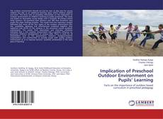 Обложка Implication of Preschool Outdoor Environment on Pupils' Learning