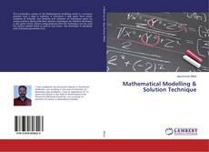 Borítókép a  Mathematical Modelling & Solution Technique - hoz