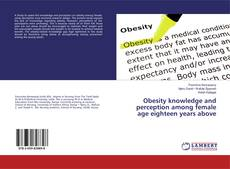 Copertina di Obesity knowledge and perception among female age eighteen years above
