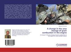 Couverture de A change in the area storage of grain combustion in the engine