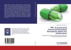 Capa do livro de TNF: A promissing Immunomodulatory therapeutic Agent for tuberculosis