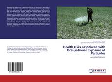 Copertina di Health Risks associated with Occupational Exposure of Pesticides
