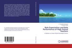 Couverture de Role Expectation and Role Performance of High School Teachers