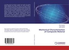 Buchcover von Mechanical Characterization of Composite Material