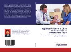 Buchcover von Regional Variation in Child Immunization in Maharashtra, India