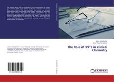 Couverture de The Role of 99Tc in clinical Chemistry