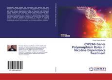 Portada del libro de CYP2A6 Genes Polymorphism Roles in Nicotine Dependence Treatment