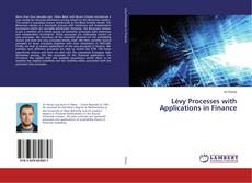 Bookcover of Lévy Processes with Applications in Finance